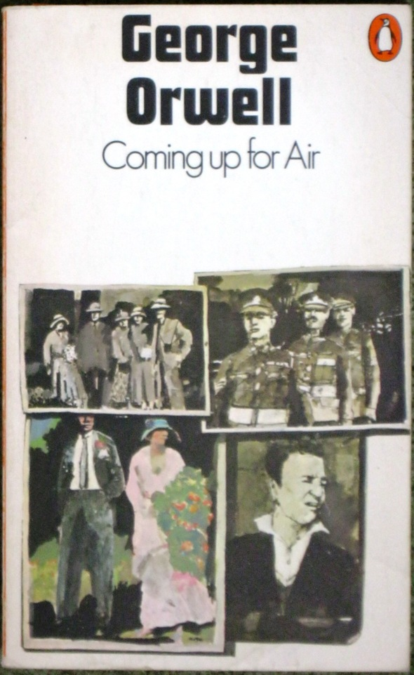 george orwells coming up for air essay George orwell research this essay will show and prove to you that george orwell's life has influenced after coming up for air, orwell wrote one of his.